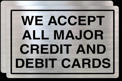Image of card sign that says Credit and Debit Cards Accepted